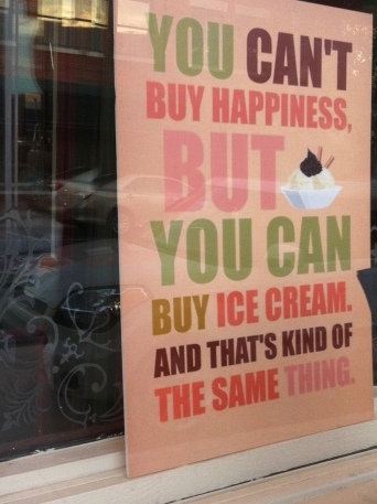 Words of wisdom in downtown Independence window.